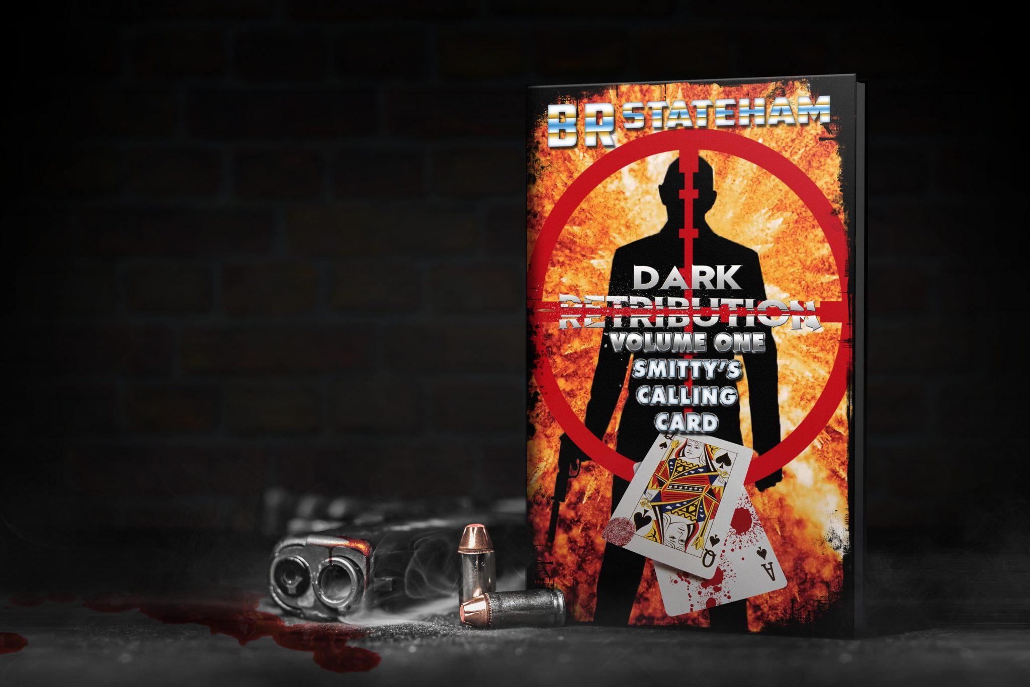 Dark Retribution : Smitty's Calling Card